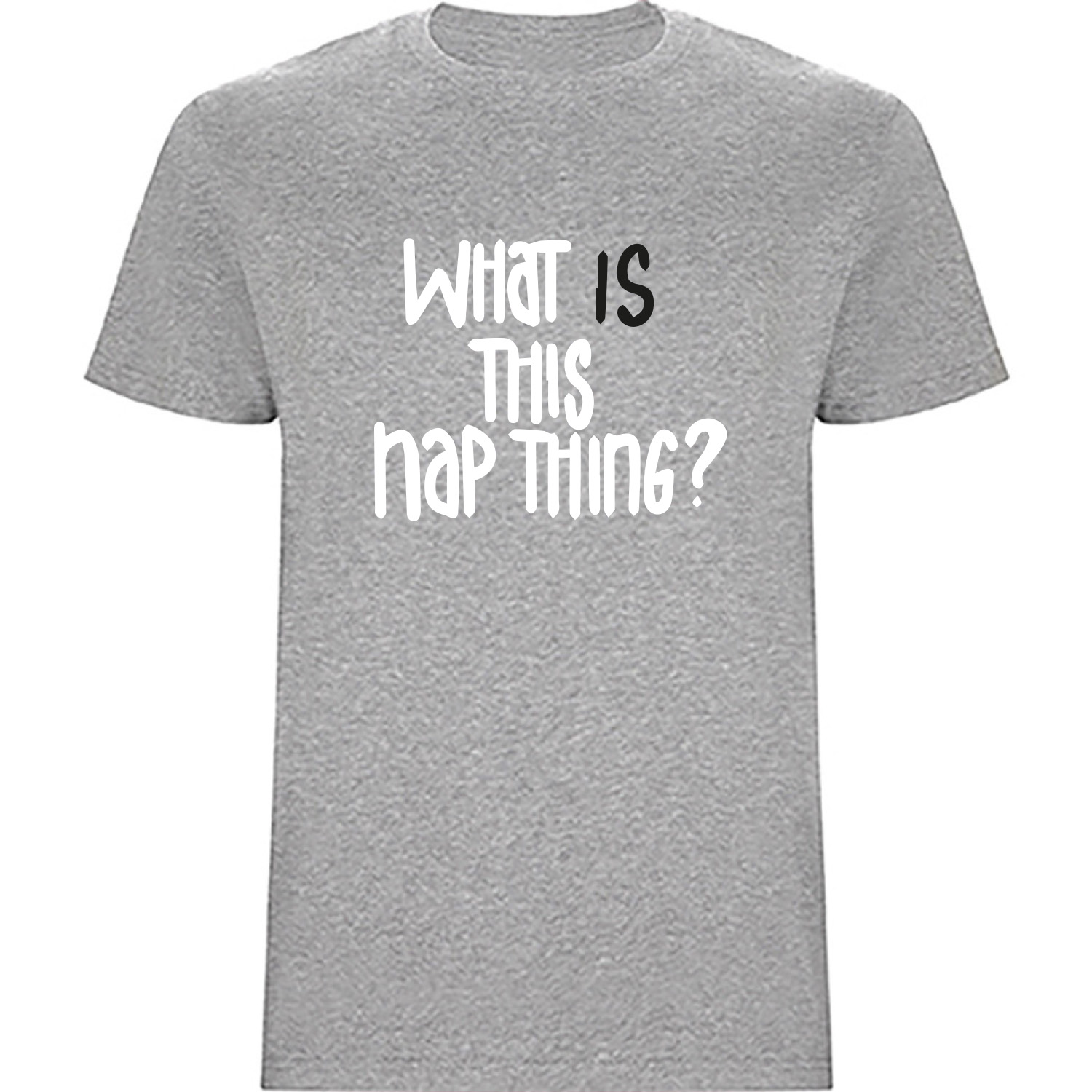 Kinder T-Shirt - What is this nap thing?